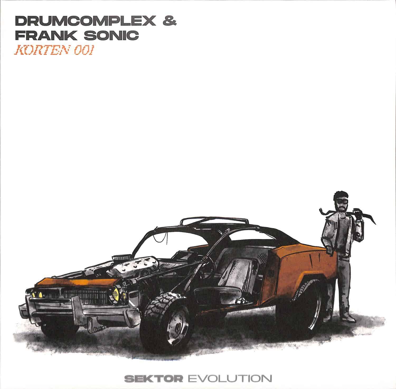 Drumcomplex & Frank Sonic - KORTEN 001