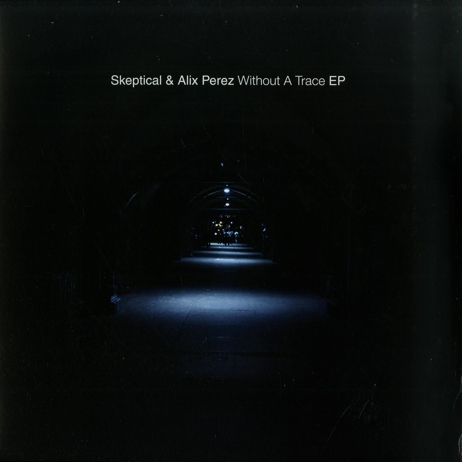 Skeptical & Alix Perez - WITHOUT A TRACE EP