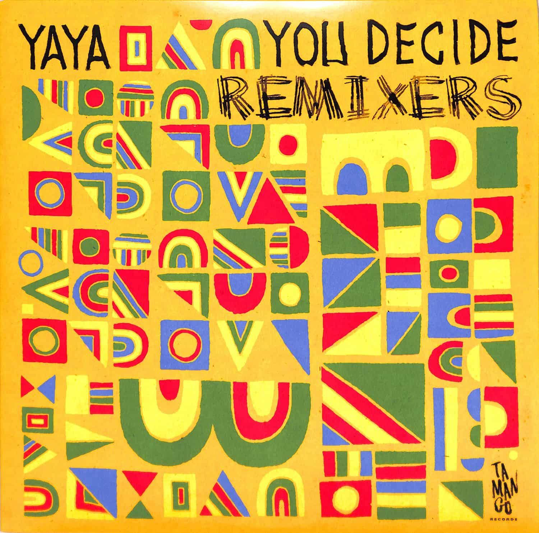 Yaya - YOU DECIDE LP