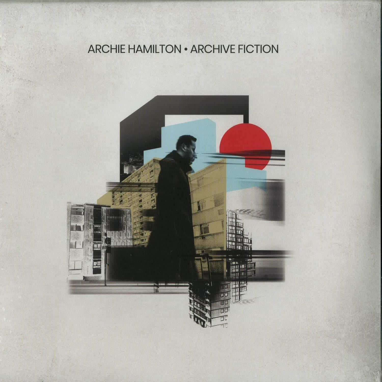 Archie Hamilton - ARCHIVE FICTION