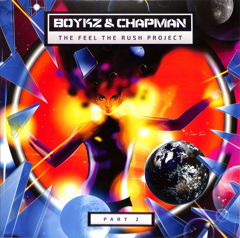 Boykz & Chapman - THE FEEL THE RUSH PROJECT PART 2