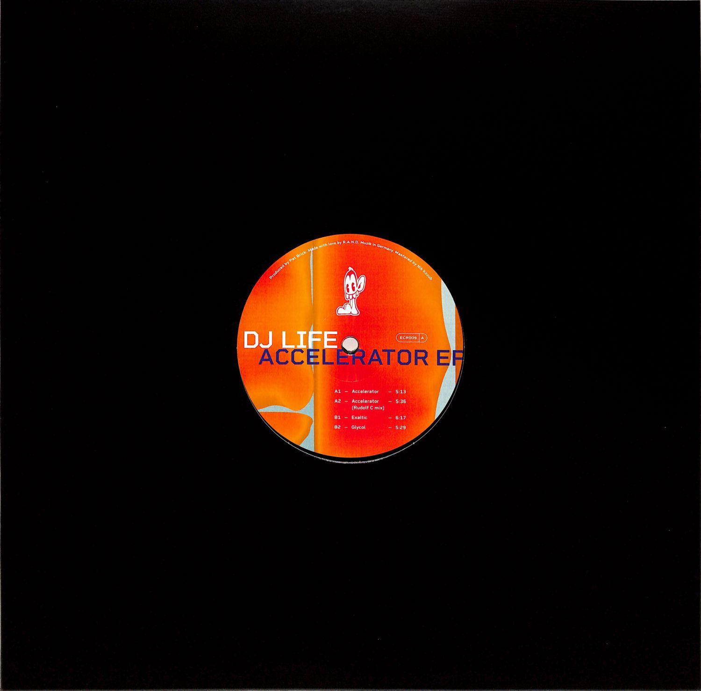 DJ Life - ACCELERATOR EP