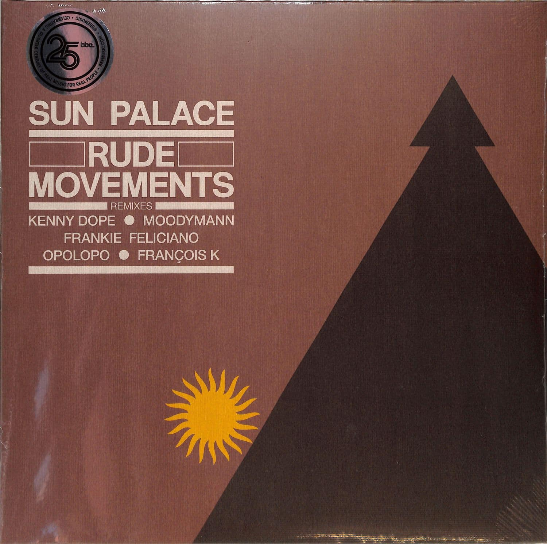 Sunpalace - RUDE MOVEMENTS-THE REMIXES
