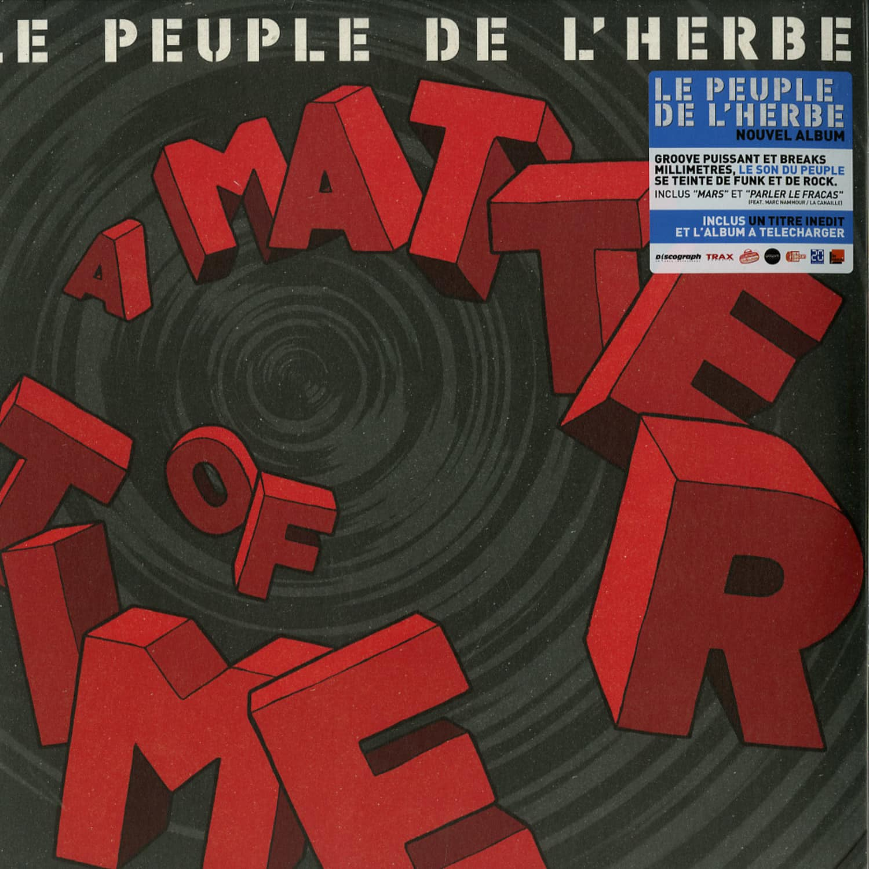 Le Peuple De L Herbe - A MATTER OF TIME