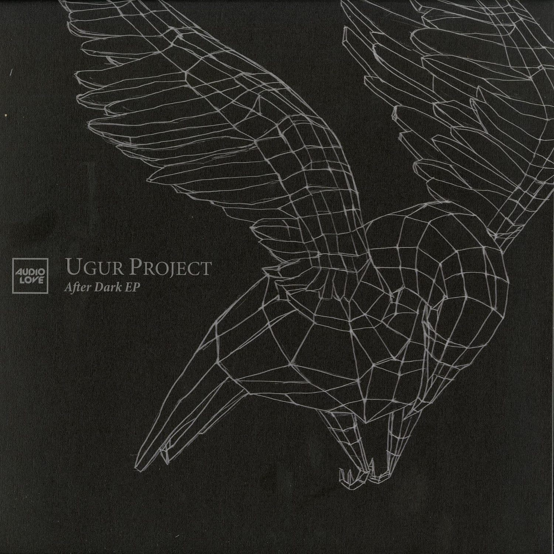 Ugur Project - AFTER DARK EP