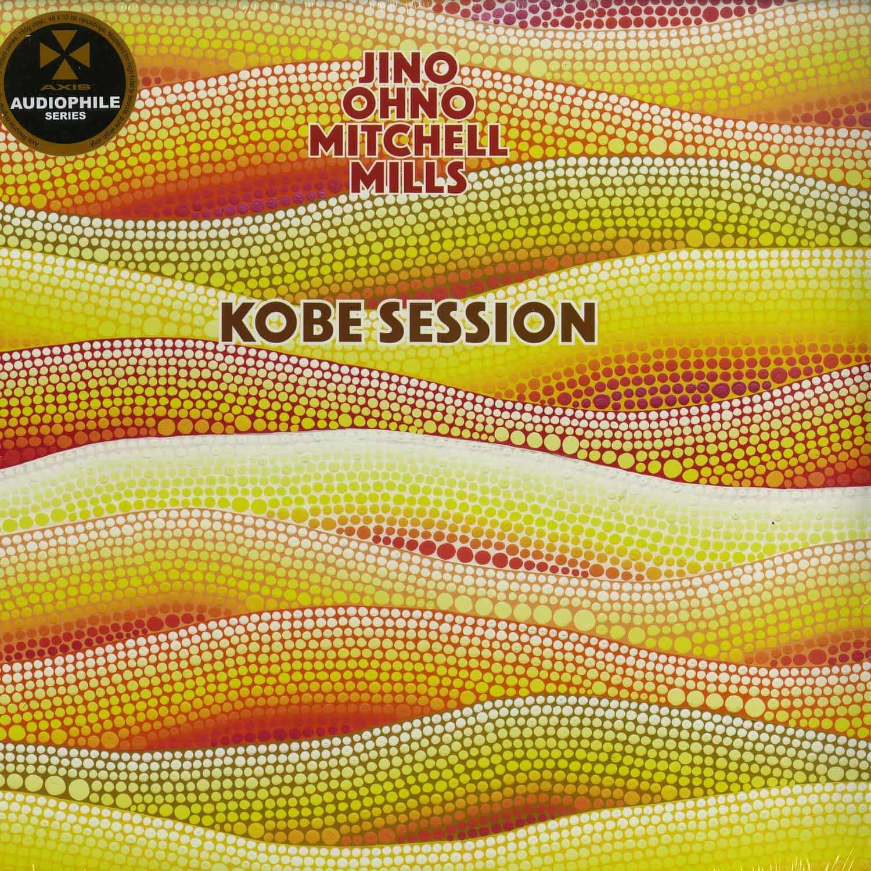 Jino Ohno Mitchell Mills  - KOBE SESSION