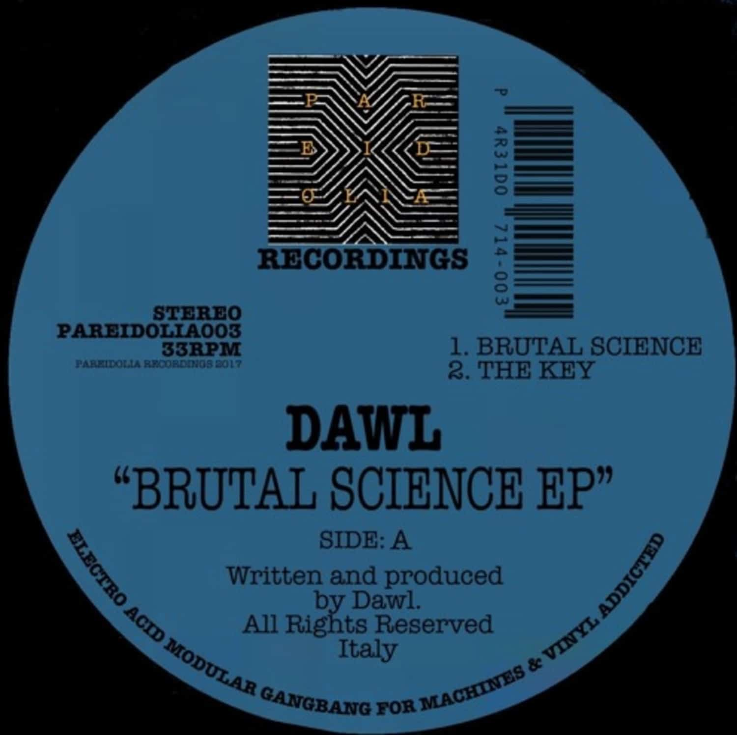 Dawl - BRUTAL SCIENCE EP