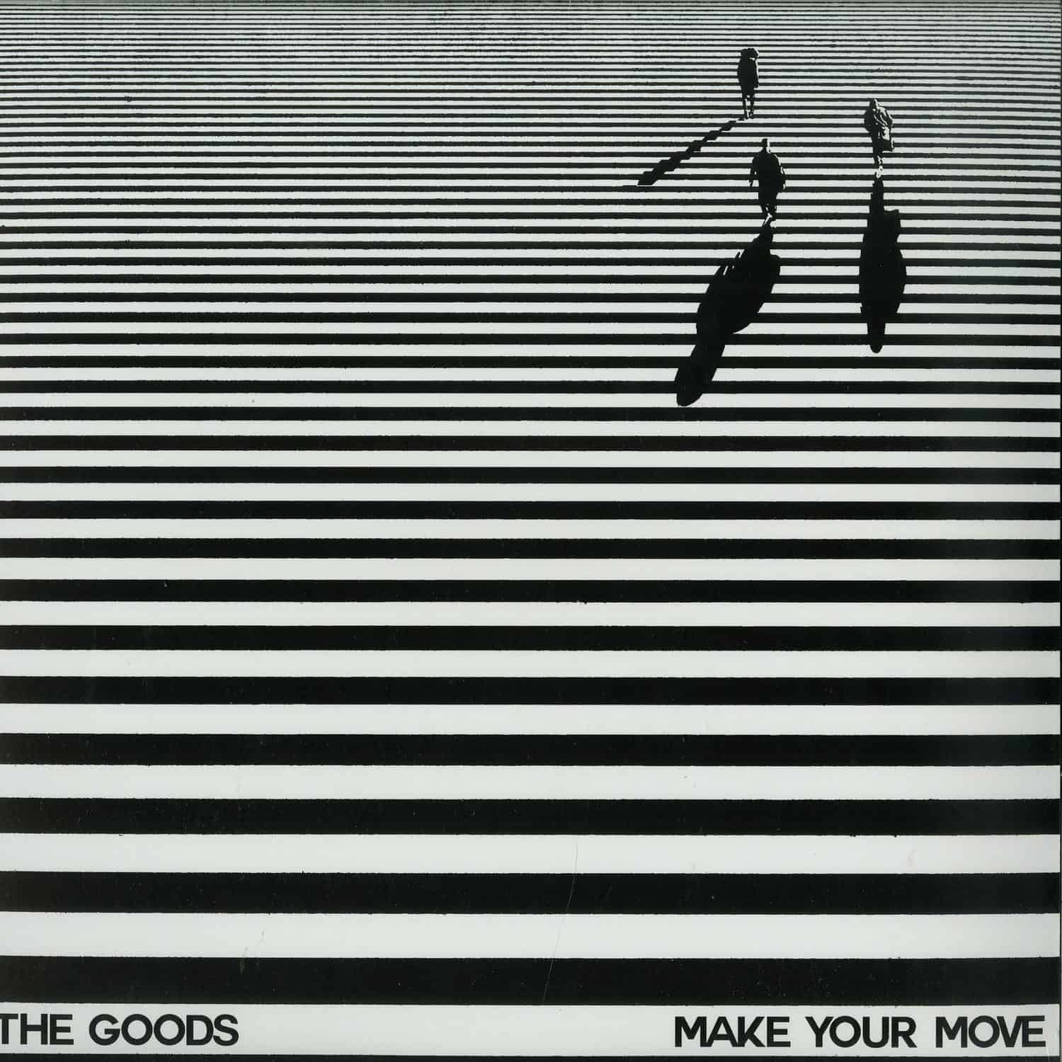 The Goods - MAKE YOUR MOVE