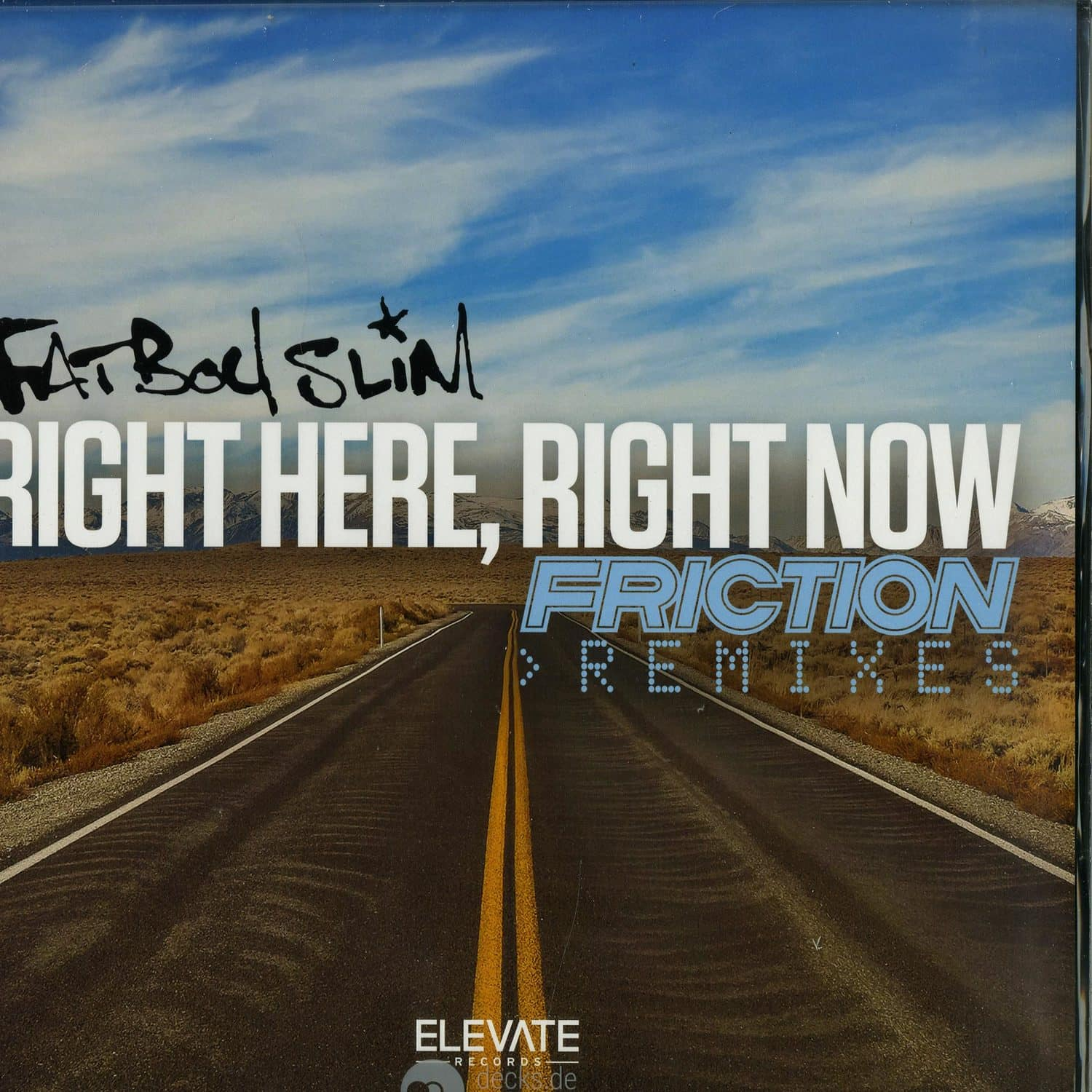 Fatboy Slim - RIGHT HERE RIGHT NOW - DJ FRICTION REMIXES