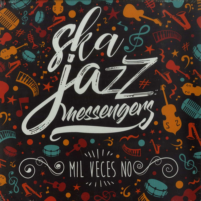 Ska Jazz Messengers - MIL VECES NO