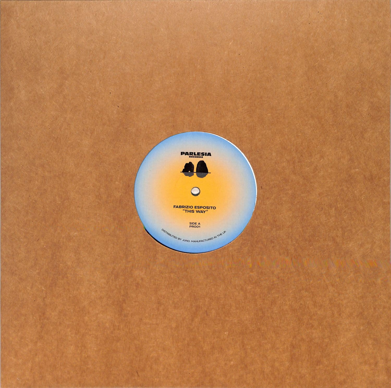 Fabrizio Esposito - THIS WAY EP