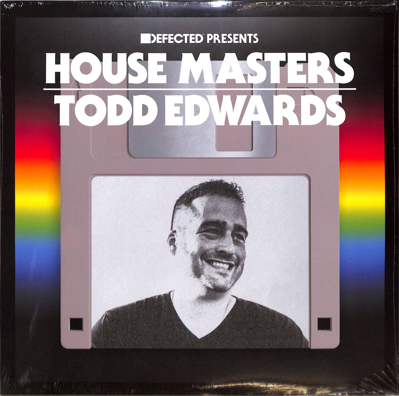 Tood Edwards - HOUSE MASTERS
