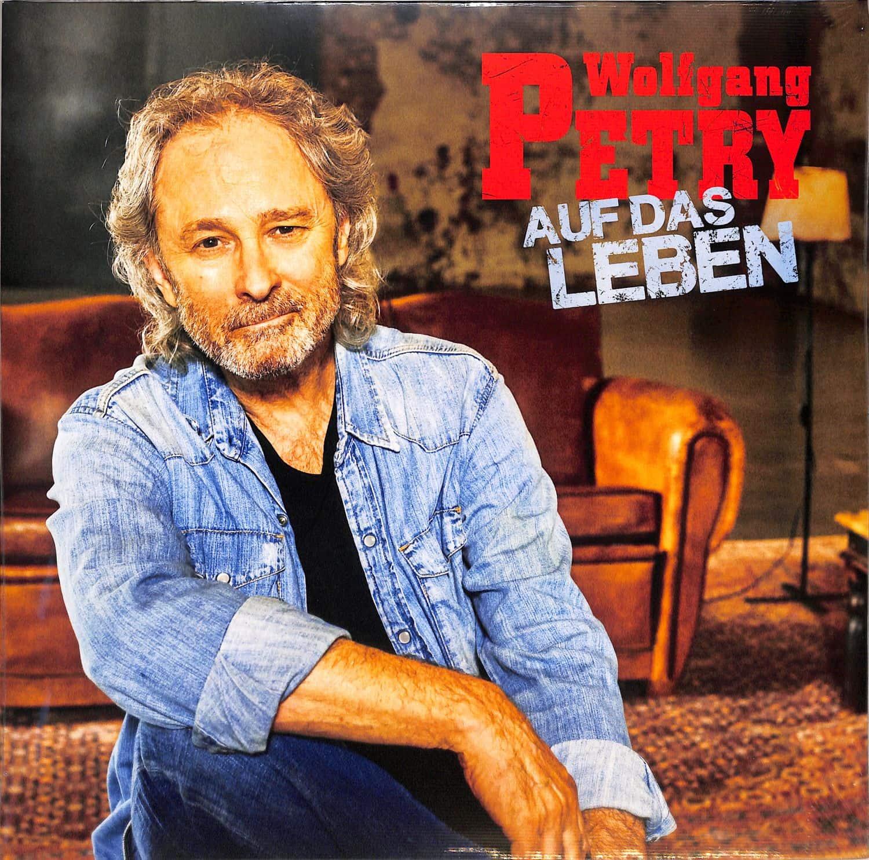 Wolfgang Petry - AUF DAS LEBEN