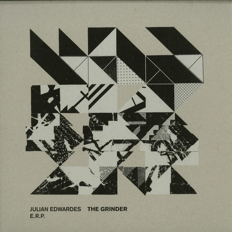 Julian Edwardes / E.R.P. - THE GRINDER
