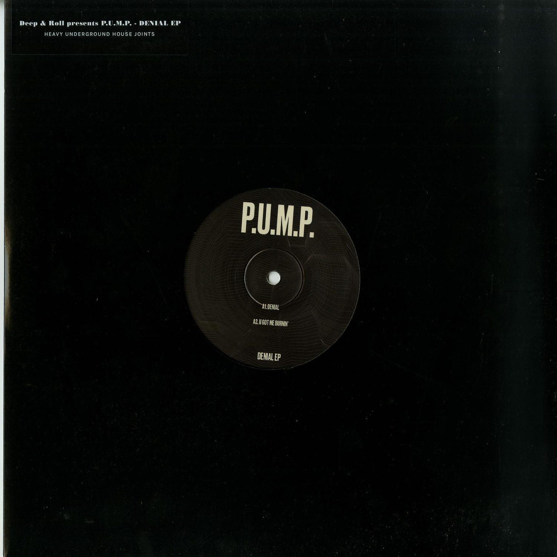 P.U.M.P. - DENIAL EP