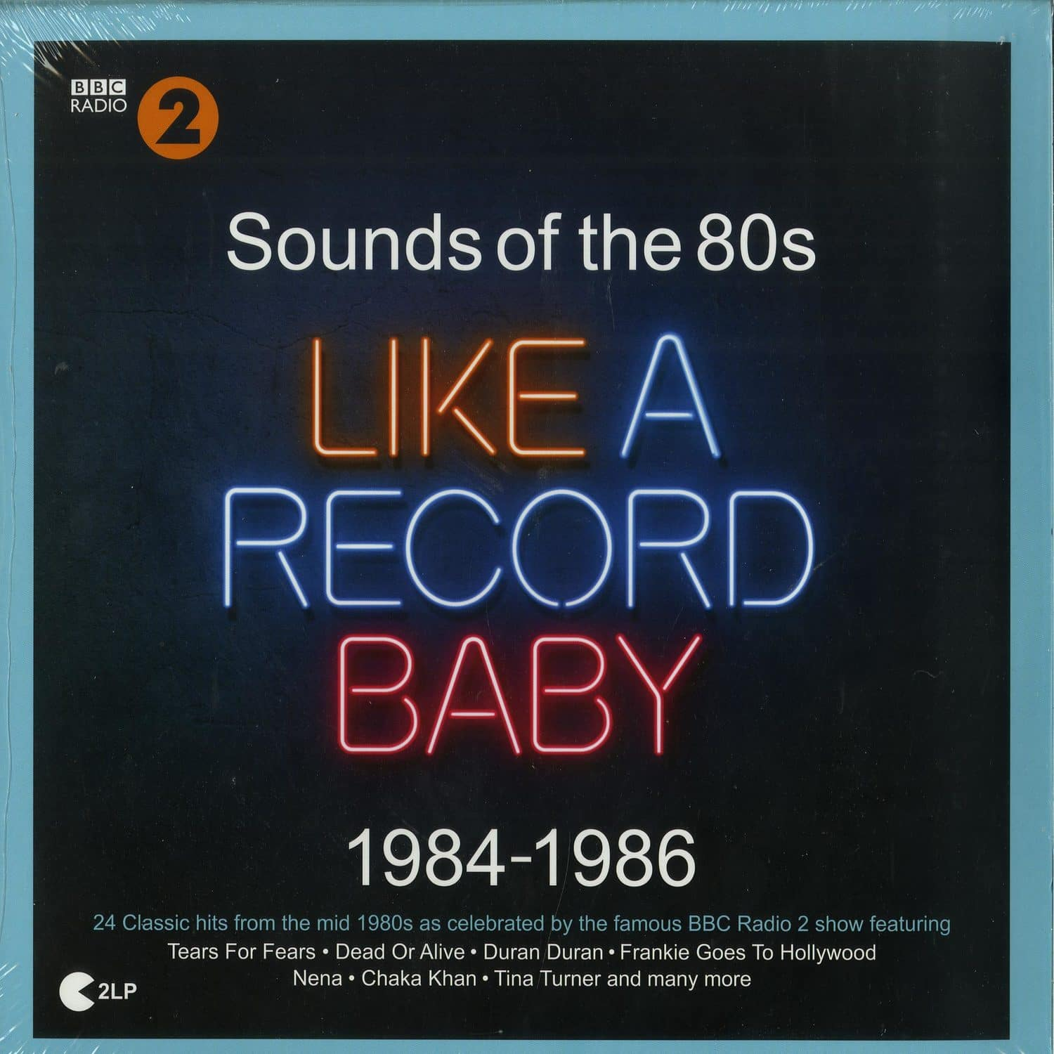 Various Artists - BBC RADIO 2: SOUNDS OF THE 80S - LIKE A RECORD BABY