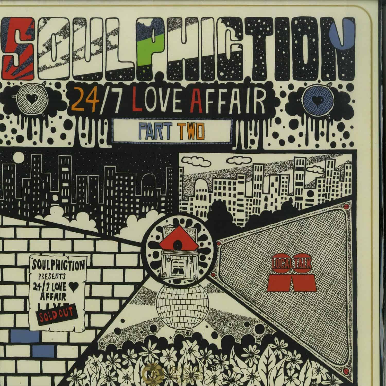 Soulphiction - 24/7 LOVE AFFAIR PART 2