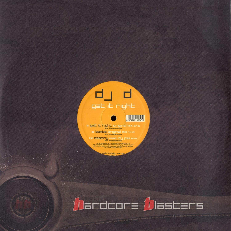 DJ D - GET IT RIGHT