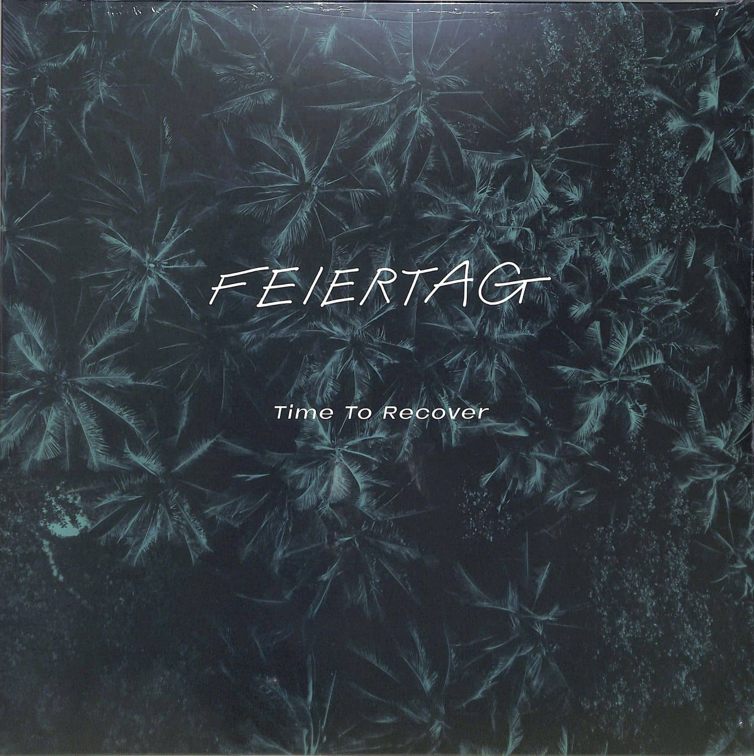 Feiertag - TIME TO RECOVER