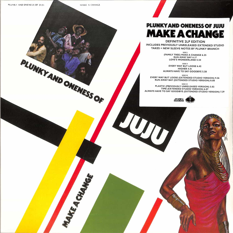 Plunky & Oneness Of Juju - MAKE A CHANGE