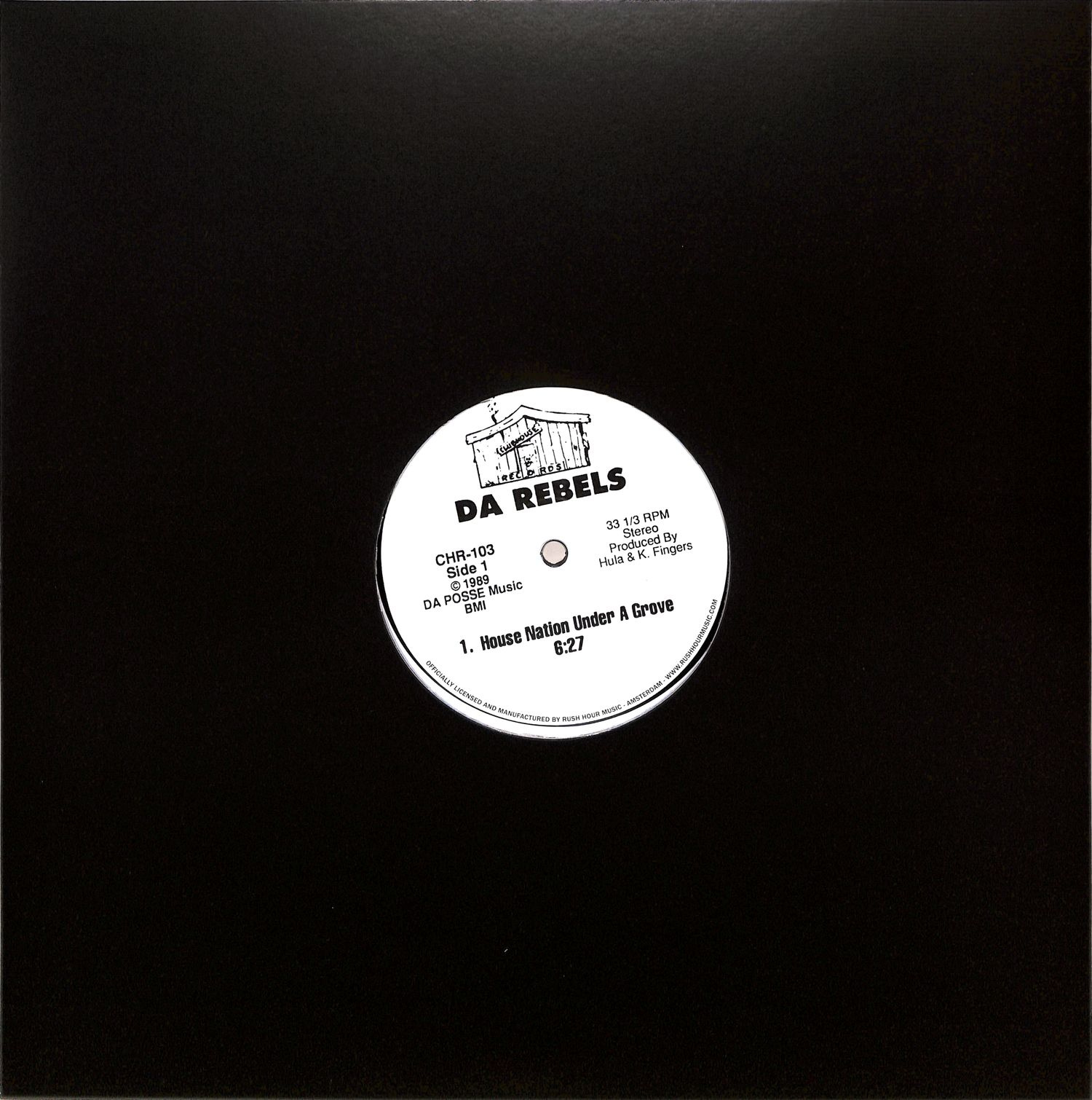 Da Rebels - HOUSE NATION UNDER A GROOVE / ITS TIME TO JACK