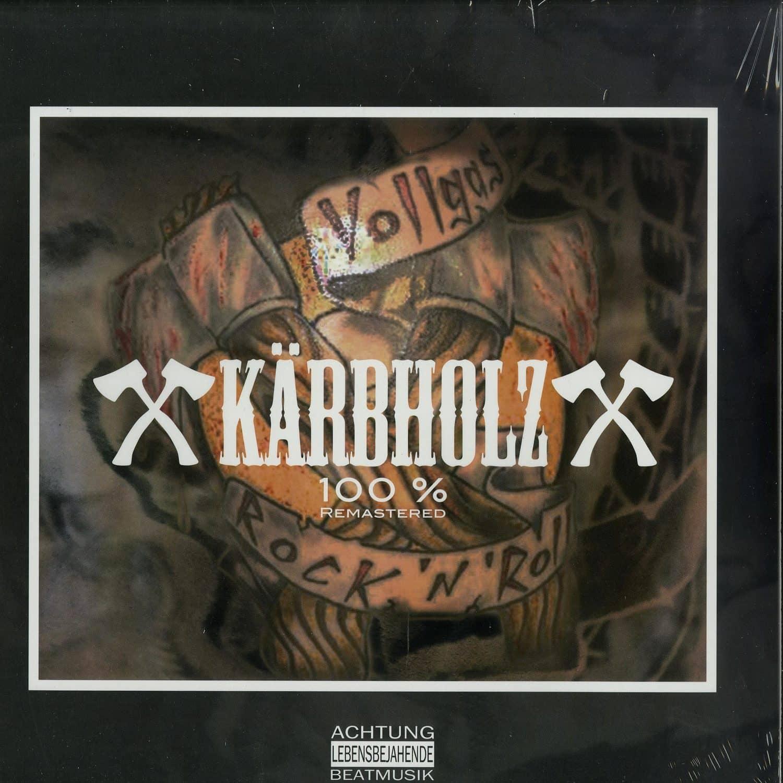 Kaerbholz - 100%