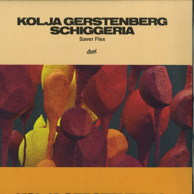 Kolja Gerstenberg x Schiggeria - SAVER FLEX EP