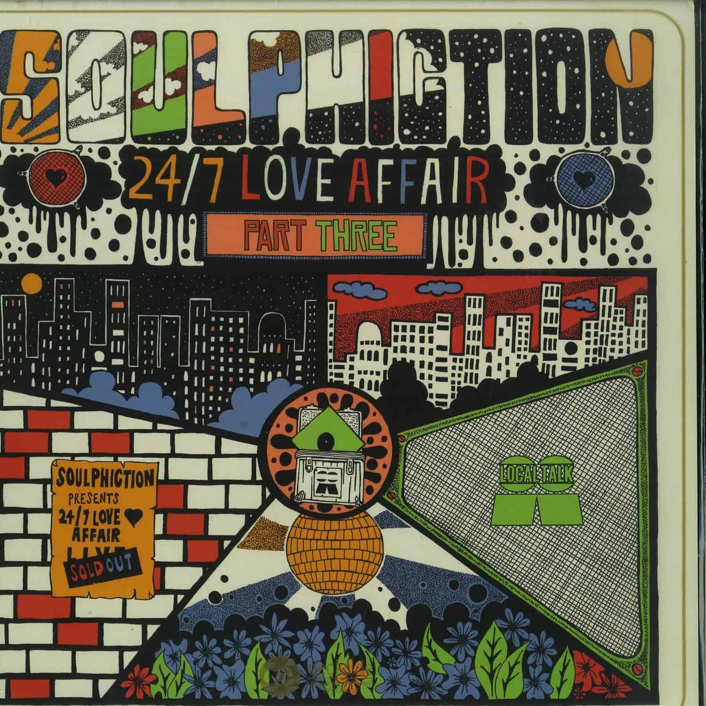 Soulphiction - 24/7 LOVE AFFAIR PART 3