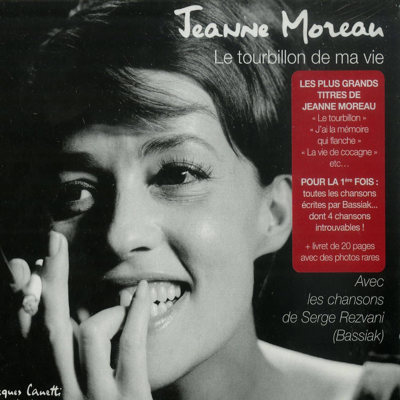 Jeanne Moreau - LE TOURBILLON DE MA VIE