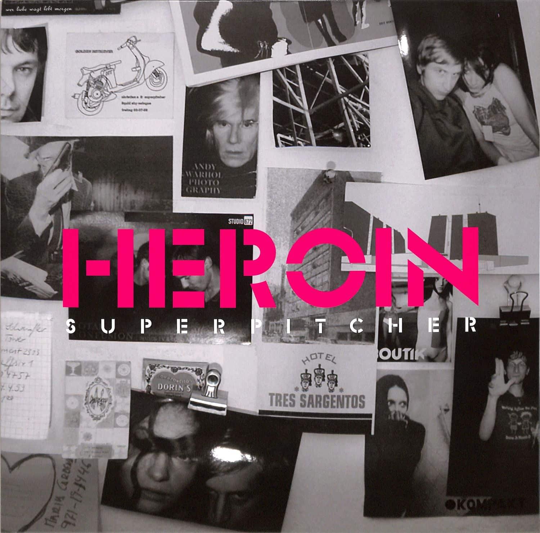 Superpitcher - HEROIN