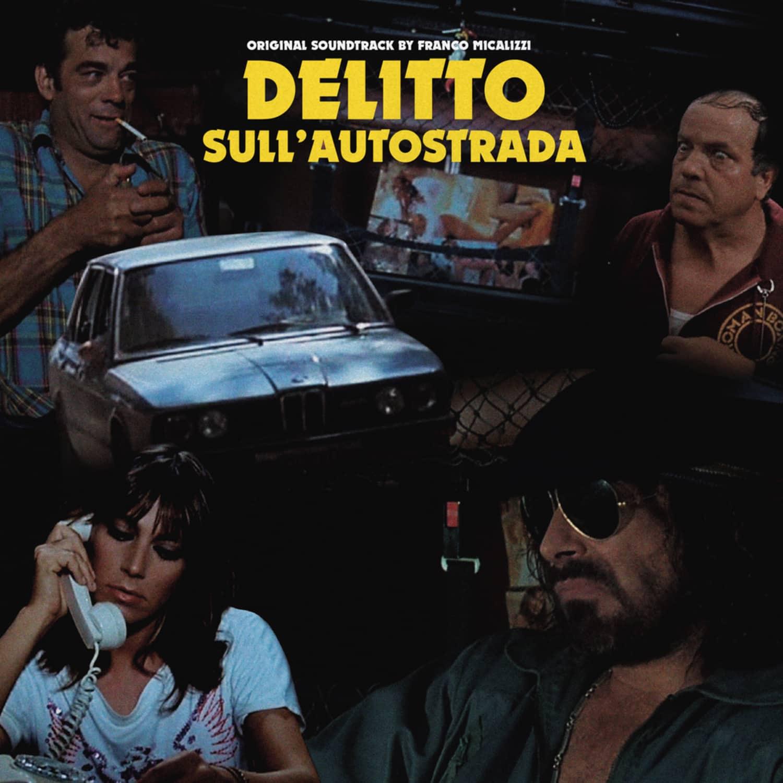 Franco Micalizzi - DELITTO SULL AUTOSTRADA
