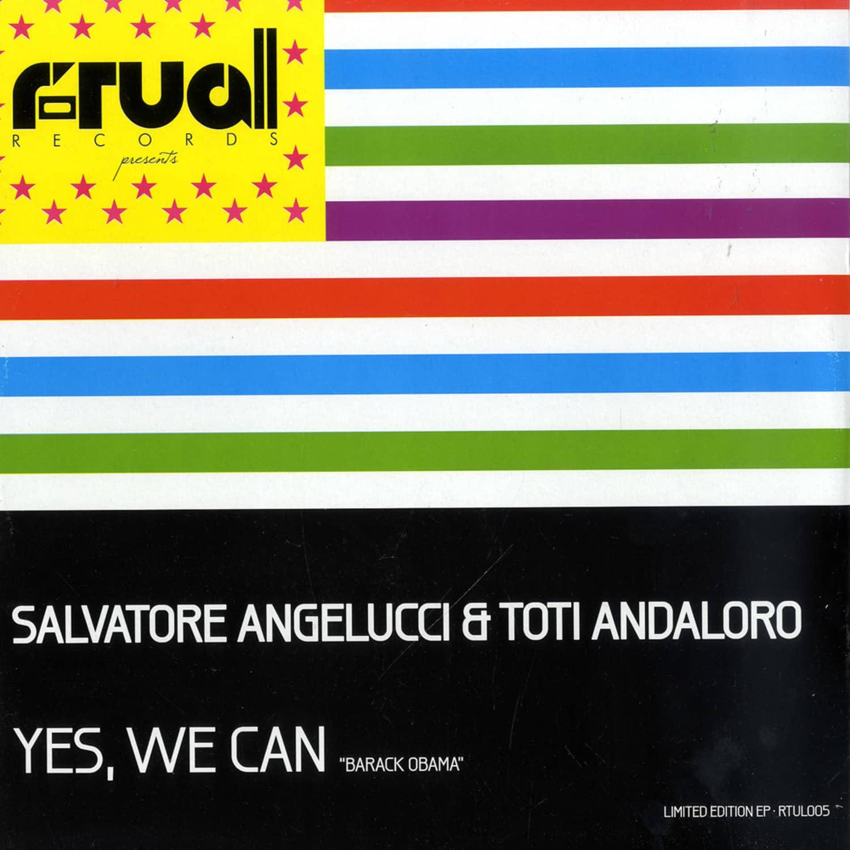 Salvatore Angelucci & Toti Andaloro - YES, WE CAN