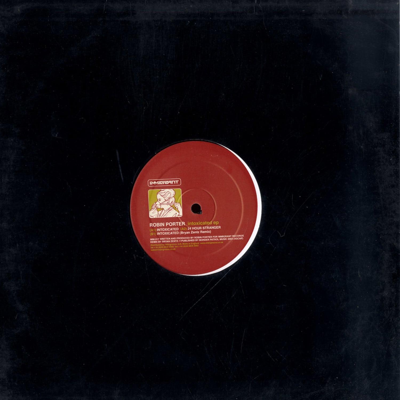 Robin Porter - INTOXICATED EP