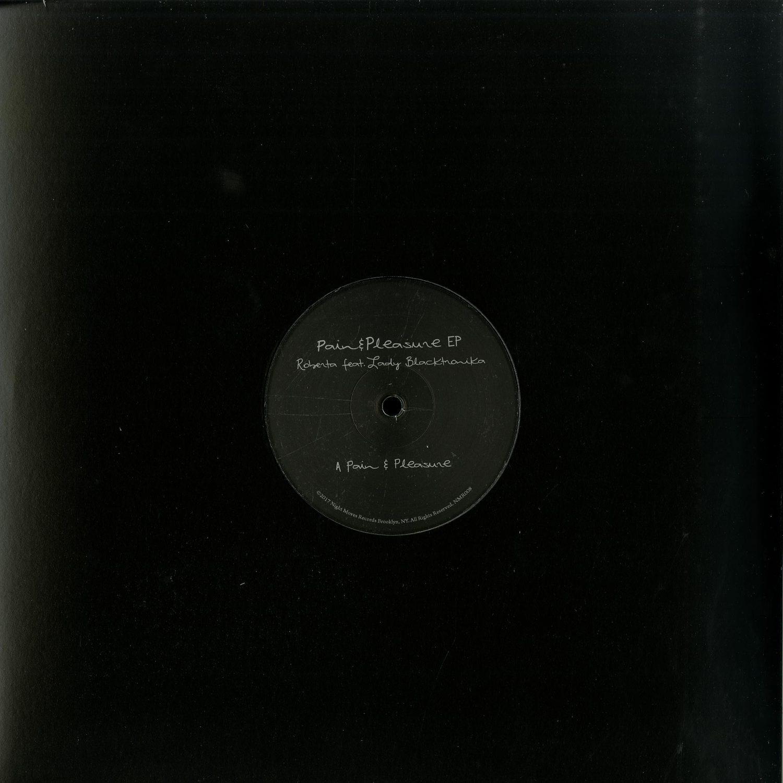 Roberta ft. Lady Blacktronika - PAIN & PLEASURE EP