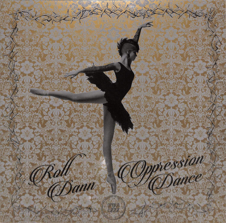 Roll Dann - OPRESSION DANCE EP