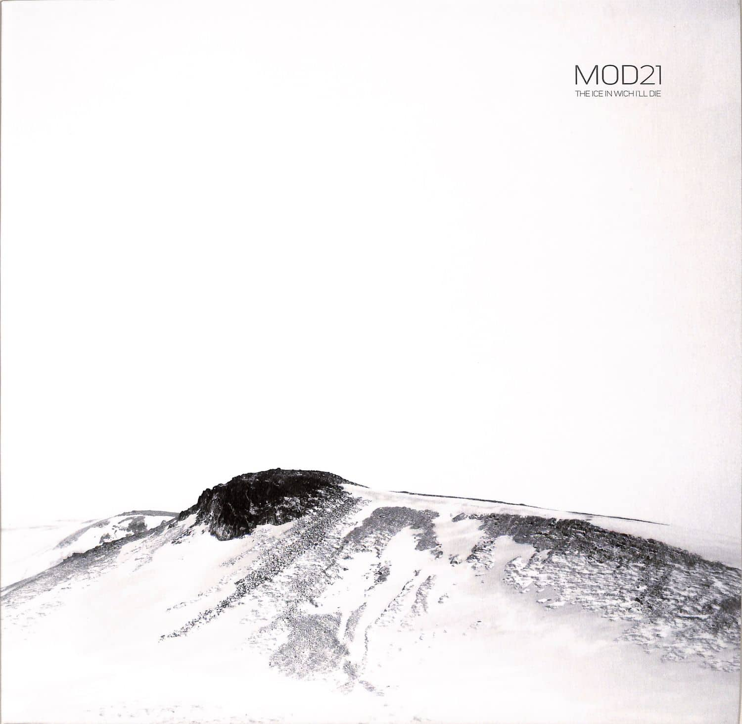 MOD21 - THE ICE IN WHICH ILL DIE
