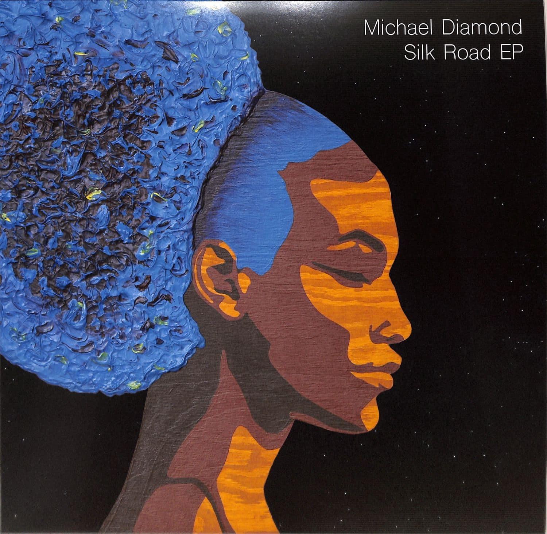Michael Diamond - SILK ROAD EP