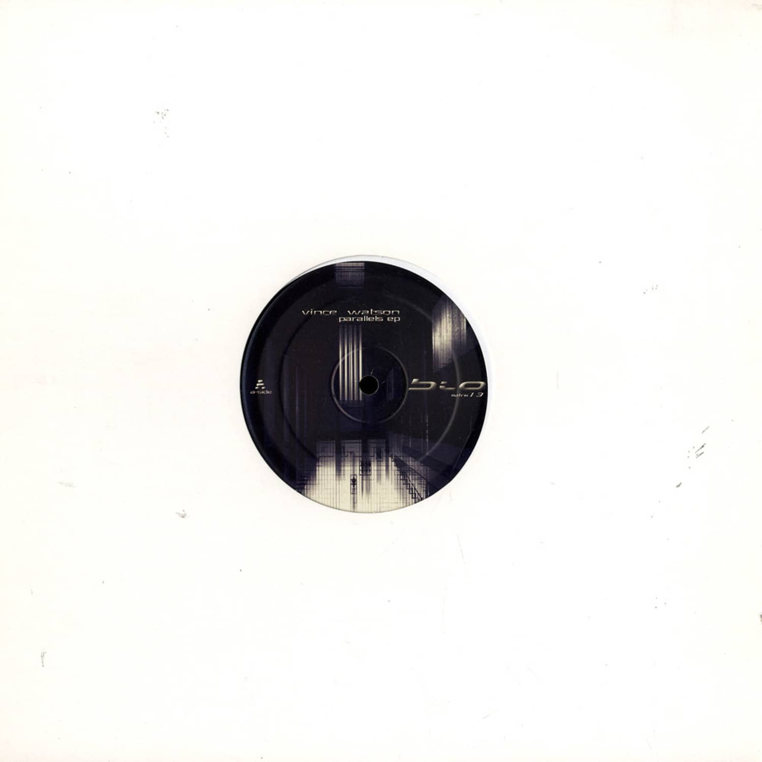 Vince Watson - PARALLELS EP