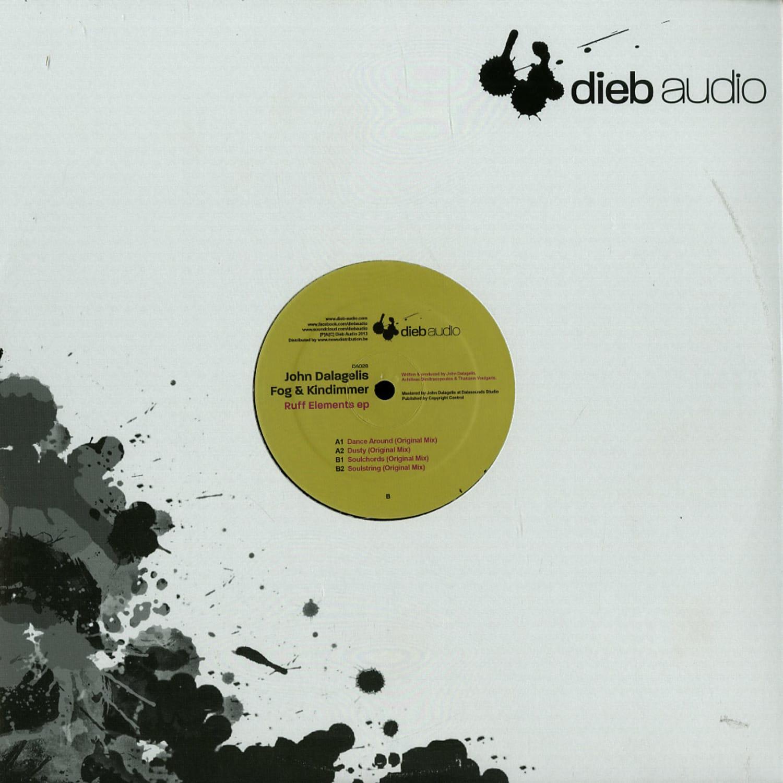 John Dalagelis, Fog & Kindimmer - RUFF ELEMENTS EP