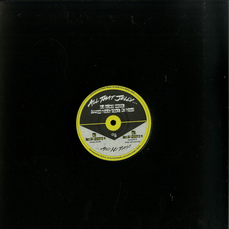 DJ Duke pres. Inner Soul feat. E. Scot - IM IN NEED 4 U