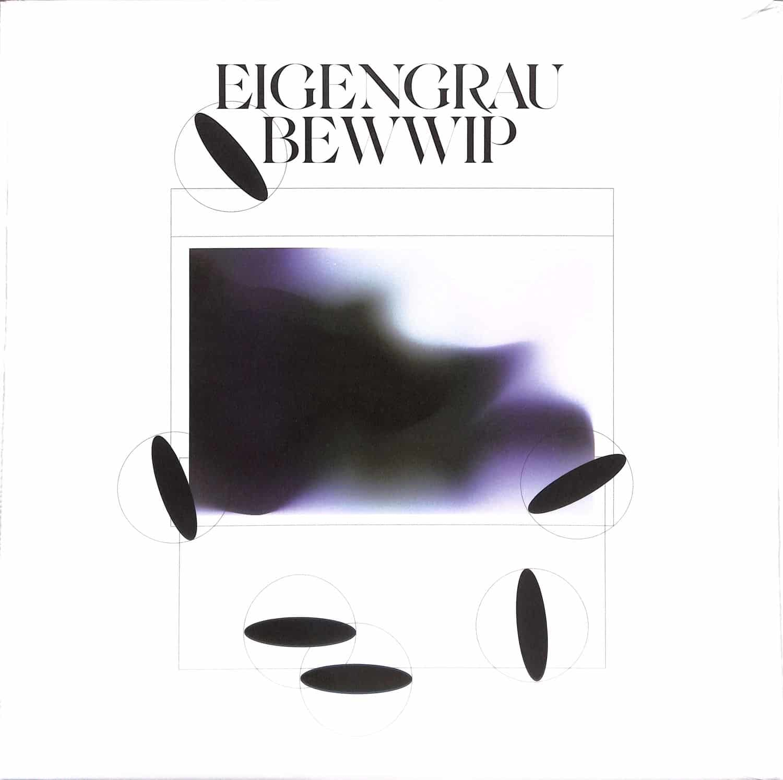Bewwip - EIGENGRAU EP