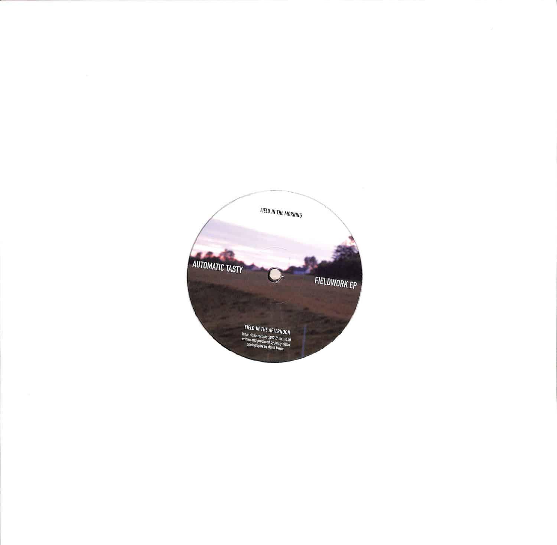 Automatic Tasty - FIELDWORK EP