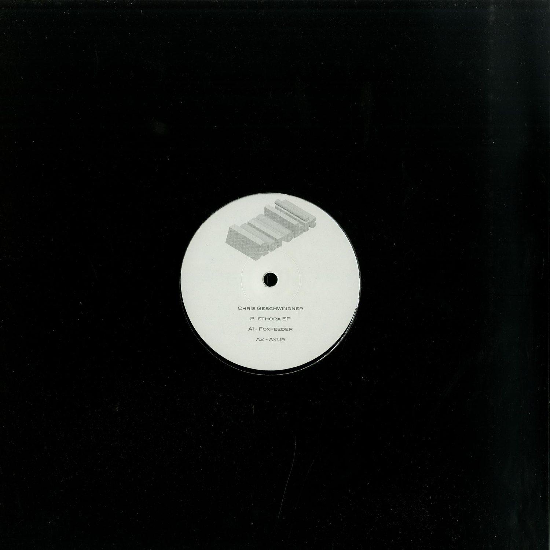 Chris Geschwindner - PLETHORA EP