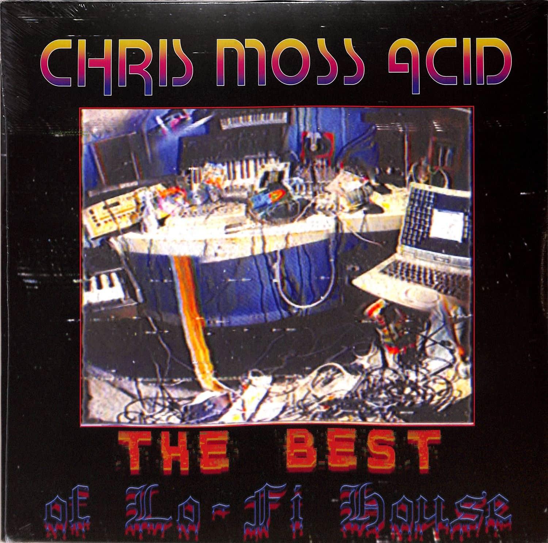 Chris Moss Acid - THE BEST OF LO-FI HOUSE