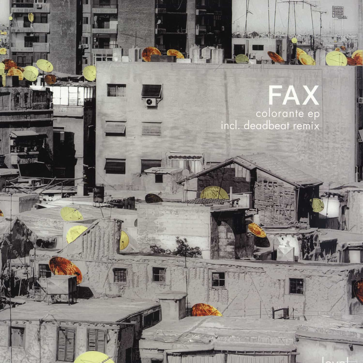 Fax - COLORANTE EP / DEADBEAT REMIX