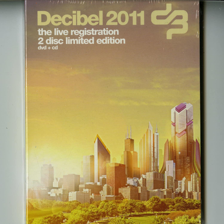 Various Artists - DECIBEL 2011 LIVE REGISTRATION