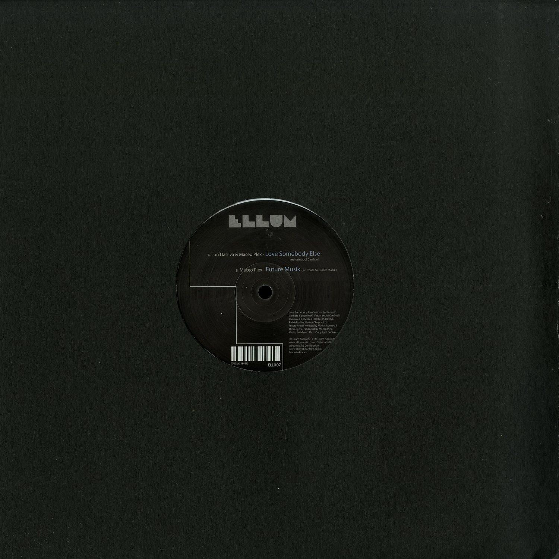 Maceo Plex - LOVE SOMEBODY ELSE / FUTURE MUSIK
