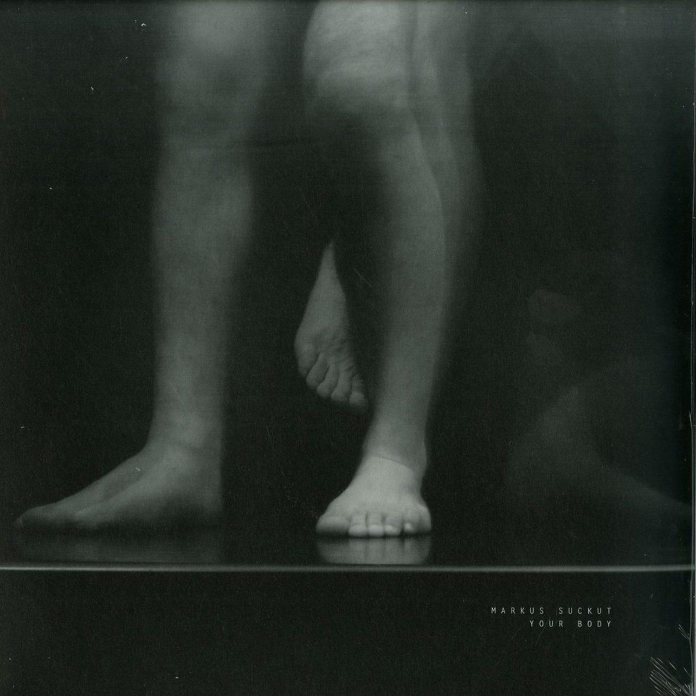 Markus Suckut - YOUR BODY EP