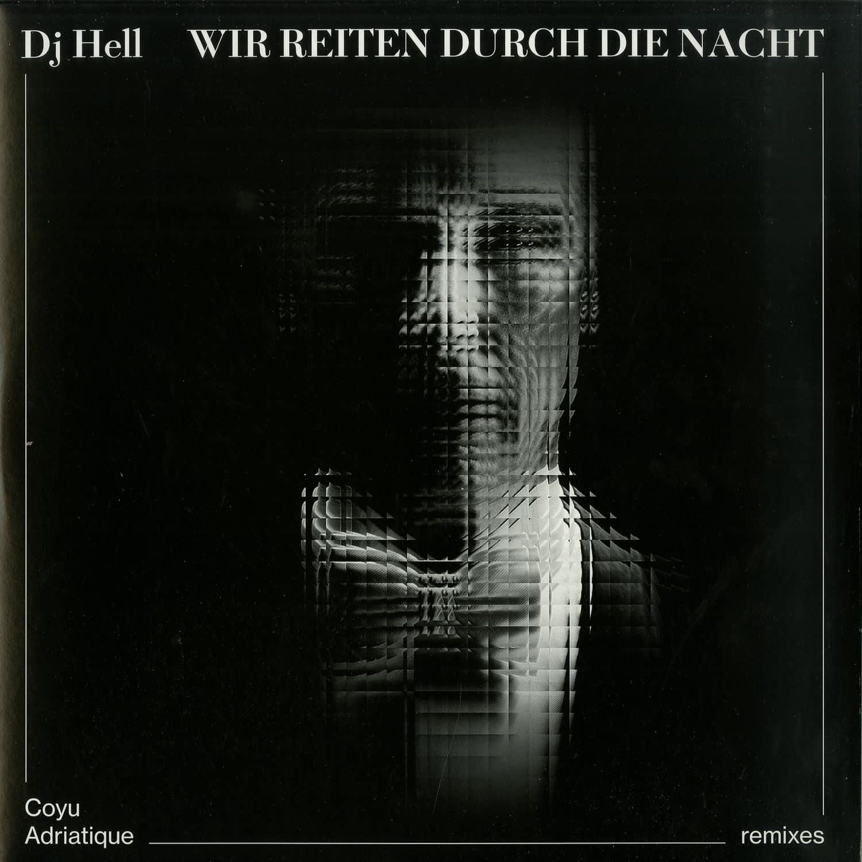 DJ Hell - WIR REITEN DURCH DIE NACHT