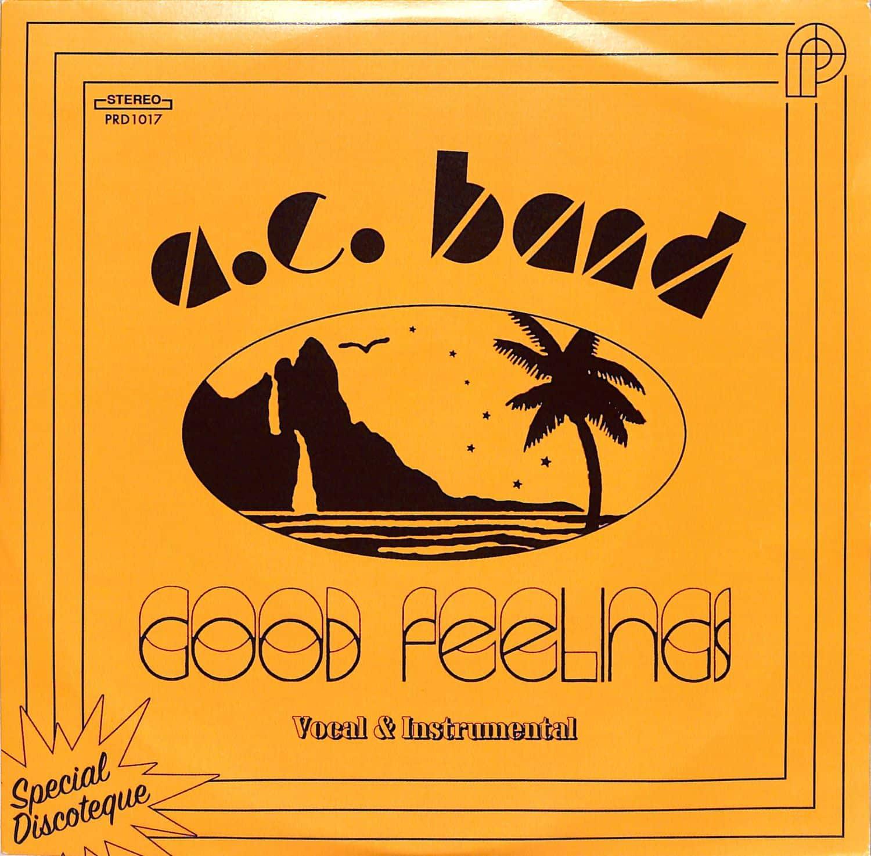 A C Band - GOOD FEELINGS
